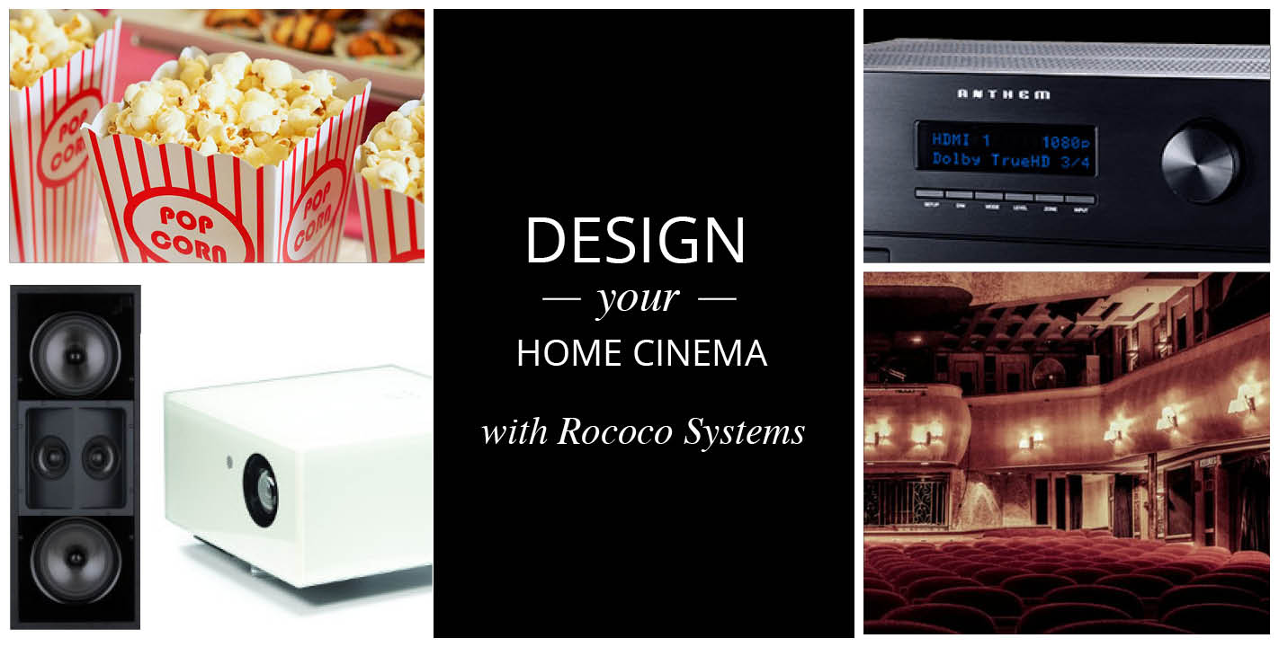 Design your home cinema with Rococo Systems