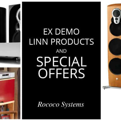 Ex Demo Linn Products and Special Offers